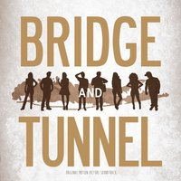 Bridge and Tunnel: Original Motion Picture Soundtrack — сборник