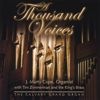 A Thousand Voices — J. Marty Cope ♫ with the King's Brass