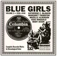 Blue Girls Vol. 2 (1928-1930) — Various Artists - Document Records