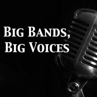 Big Bands, Big Voices — сборник