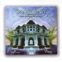 Sanctuary: A Shanti Mix From The Interchill Garden — сборник