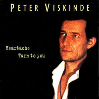 Heartache / Turn to You — Peter Viskinde