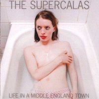 Life in a Middle England Town — The Supercalas