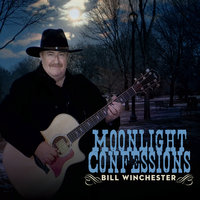 Moonlight Confessions — Bill Winchester