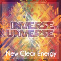 New Clear Energy — Inverse Universe