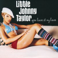 Open House At My House — Little Johnny Taylor