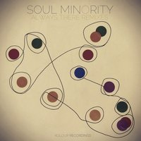 Always There - Remixes — Soul Minority, Nathalie Claude