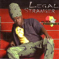 Legal Stranger — Black Prophet
