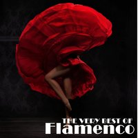 The Very Best of Flamenco: The Best Classic and Contemporary Flamenco Music — сборник