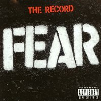 The Record — Fear