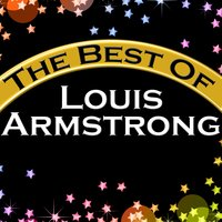The Best of Louis Armstrong — Louis Armstrong