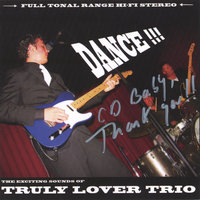 Dance — Truly Lover Trio