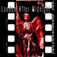 Selected Scenes From The End Of The World — London After Midnight, Sean Brennan