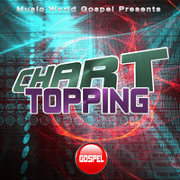 Chart Topping Gospel — Downstairs Productions