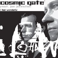 I Feel Wonderful — Cosmic Gate