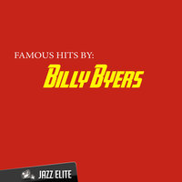 Famous Hits by Billy byers — Billy Byers