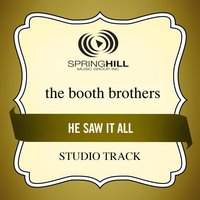 He Saw It All (Studio Track) — The Booth Brothers