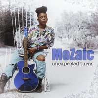 Unexpected Turns — Mozaic
