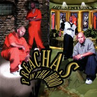 Life Sentence — Preachas In The Hood