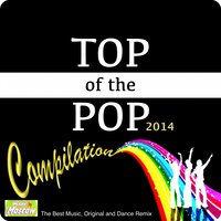 Top of the Pop Compilation 2014 — сборник