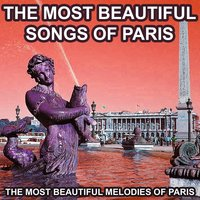 The Most Beautiful Songs of Paris — сборник