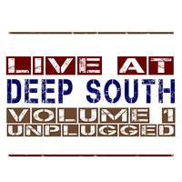 Live At Deep South - Vol. 1 Unplugged — сборник