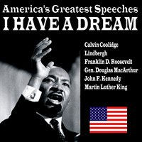 I Have a Dream - America's Greatest Speeches — сборник