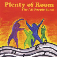 Plenty of Room — The All People Band