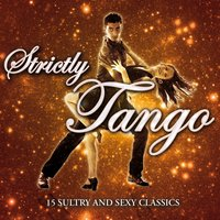 Strictly Tango — Royal Philharmonic Orchestra, Ettore Stratta, El Quinteto Buenos Aires, Астор Пьяццолла