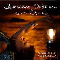 The Phoenix, The Flame — Adrienne Osborn & S.T.A.R.