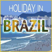 Holiday in Brazil — сборник
