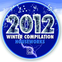 Houseworks 2012 Winter Compilation — сборник