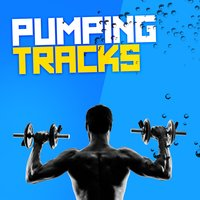 Pumping Tracks — Workout Trax Playlist