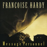 Message Personnel — Françoise Hardy, Pictomusic