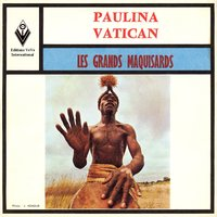 Paulina / Vatican — Orchestre Grands Maquisards, Les Grand Maquisards