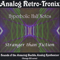 Hyperbolic Half Notes — Analog Retro Tronix