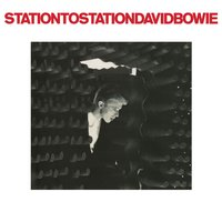 Station To Station — David Bowie