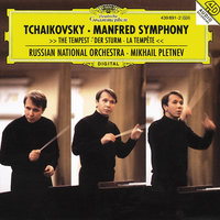 Tchaikovsky: Manfred Symphony; The Tempest — Russian National Orchestra, Михаил Плетнёв