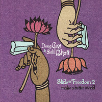 Slide to Freedom 2 — Salil Bhatt, Doug Cox