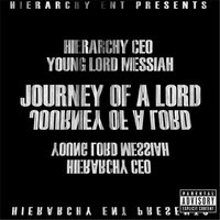 Journey of a Lord EP — Young Lord Messiah