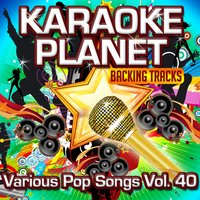 Various Pop Songs, Vol. 40 — A-Type Player, Karaoke Planet