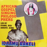 Idaamu Rakeli — African Gospel Singing Philosophers
