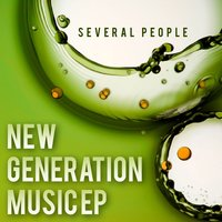 New Generation Music — Several People