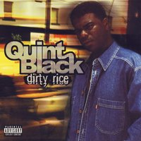 Dirty Rice — Quint Black, Too Short Presents Quint Black