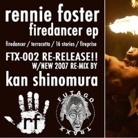 Firedancer EP — Rennie Foster