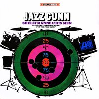 Jazz Gunn — Shelly Manne and His Men