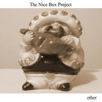 Ether — The Nice Box Project