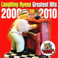 Laughing Hyena Greatest Hits 2000 - 2010 — сборник
