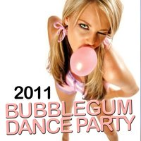 Bubblegum Dance Party 2011 — сборник