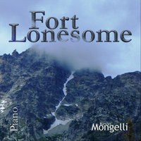FORT LONESOME Kevin Mongelli on Piano — Kevin Mongelli